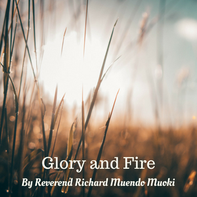 Glory and Fire