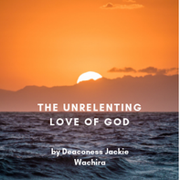 the unrelenting love of God Jackie Wachira